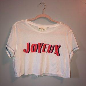 """L.O.G.G. Cropped """"Joyeux"""" Top"""